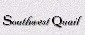 Southwest Quail