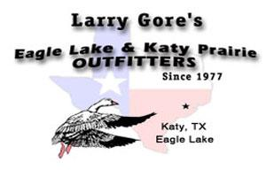 Larry Gore's Eagle Lake & Katy Prairie Outfitters