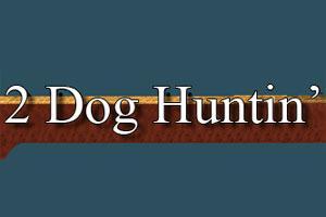 2 Dog Huntin' Logo