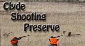 Clyde Shooting Preserve