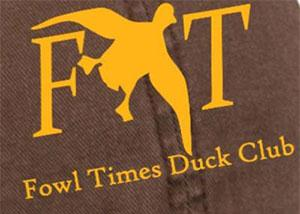 Fowl Times Duck Club