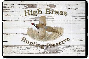 High Brass Hunting Preserve