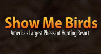 Show-Me Birds Hunting Resort