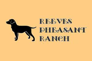Reeves Pheasant Ranch