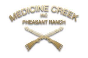 Medicine Creek Pheasant Ranch, Inc.